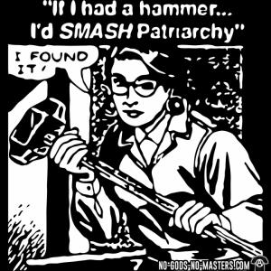 tshirt-if-i-had-a-hammer-id-smash-patriarchy-i-found-it-d0012749555